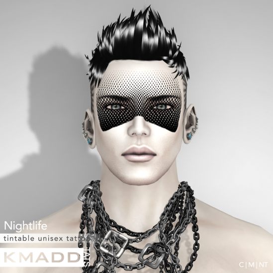 KMADD Tattoo ~ Nightlife